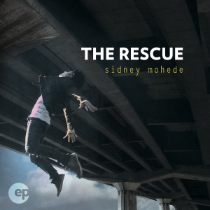 Sidney Mohede_The Rescue EP_FINAL COVER